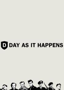 D-Day: As It Happens