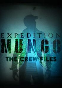 Expedition Mungo: The Crew Files