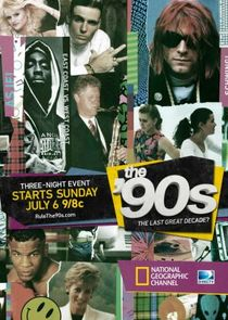 The '90s: The Last Great Decade
