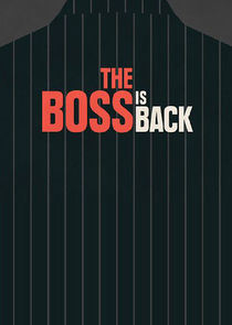 The Boss is Back