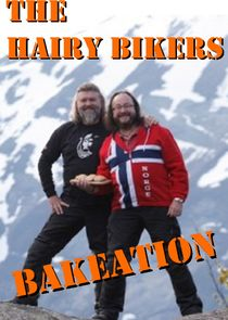 The Hairy Bikers' Bakeation