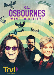 The Osbournes Want to Believe